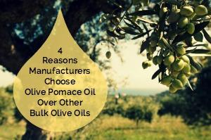 4 Reasons Manufacturers Choose Olive Pomace Oil Over Other Bulk Olive Oils
