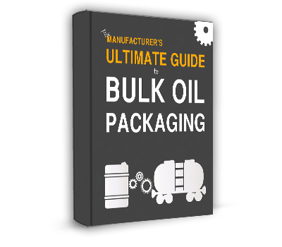 The Manufacturer's Ultimate Guide To Bulk Oil Packaging eBook
