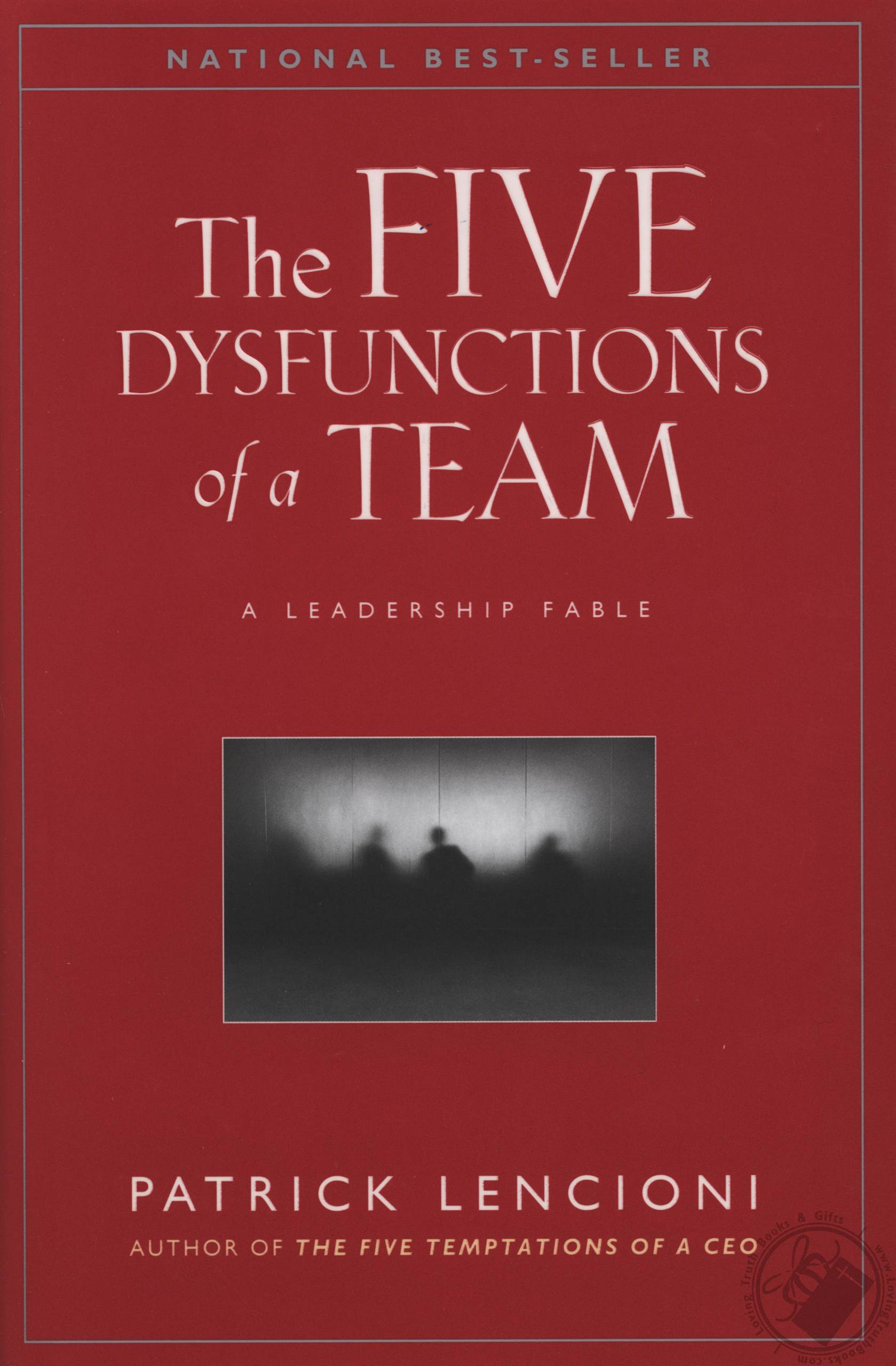 The Five Dystunction Of A Team Book