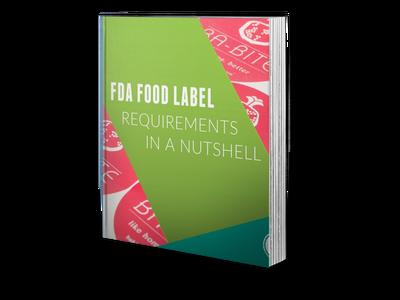 FDA Food Label Requirements In A Nutshell